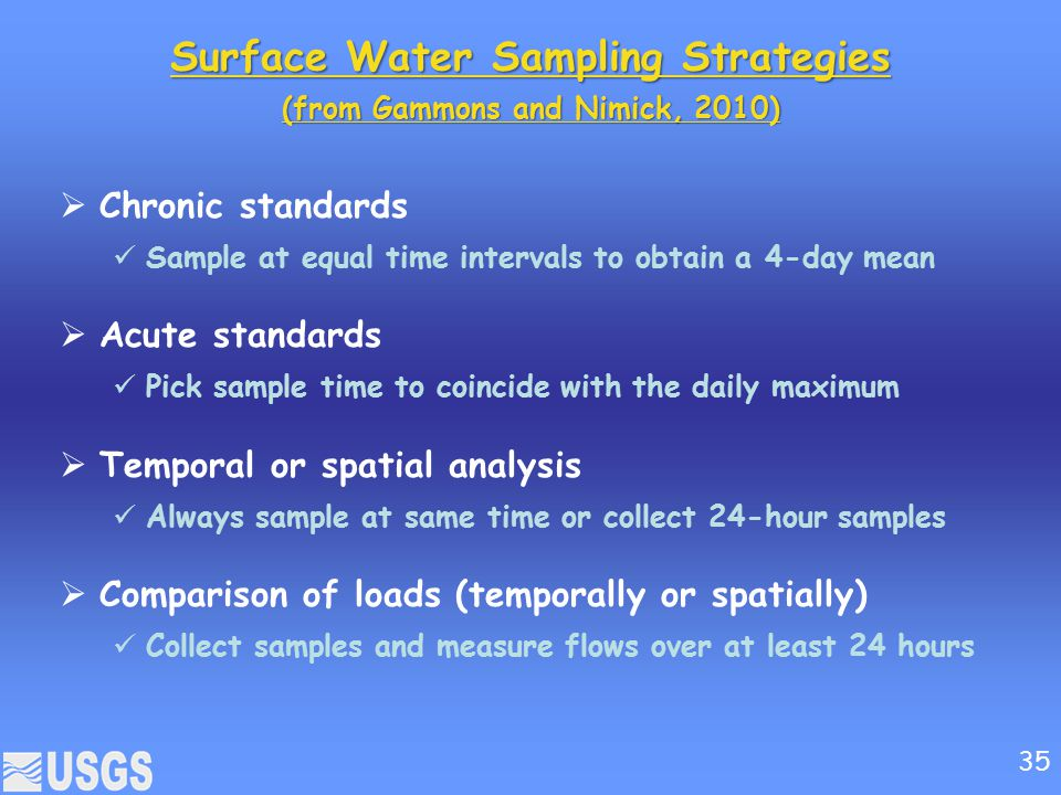 Surface Water Sampling Strategies (from Gammons and Nimick, 2010)