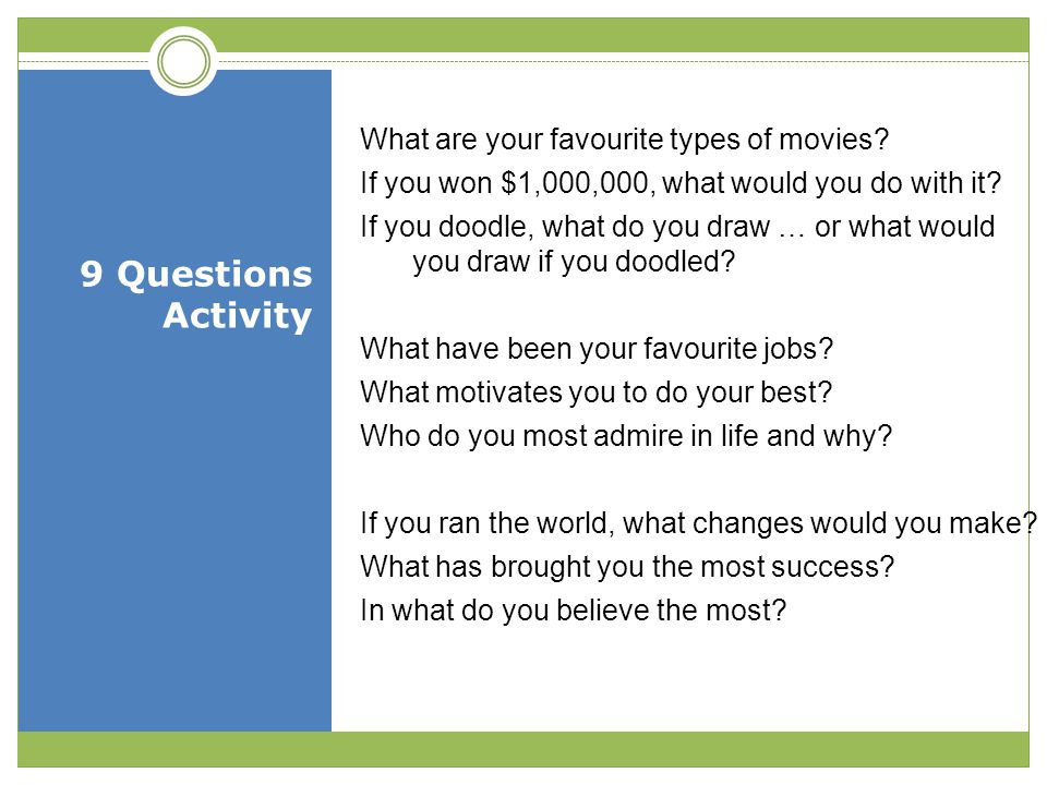 9 Questions Activity What are your favourite types of movies