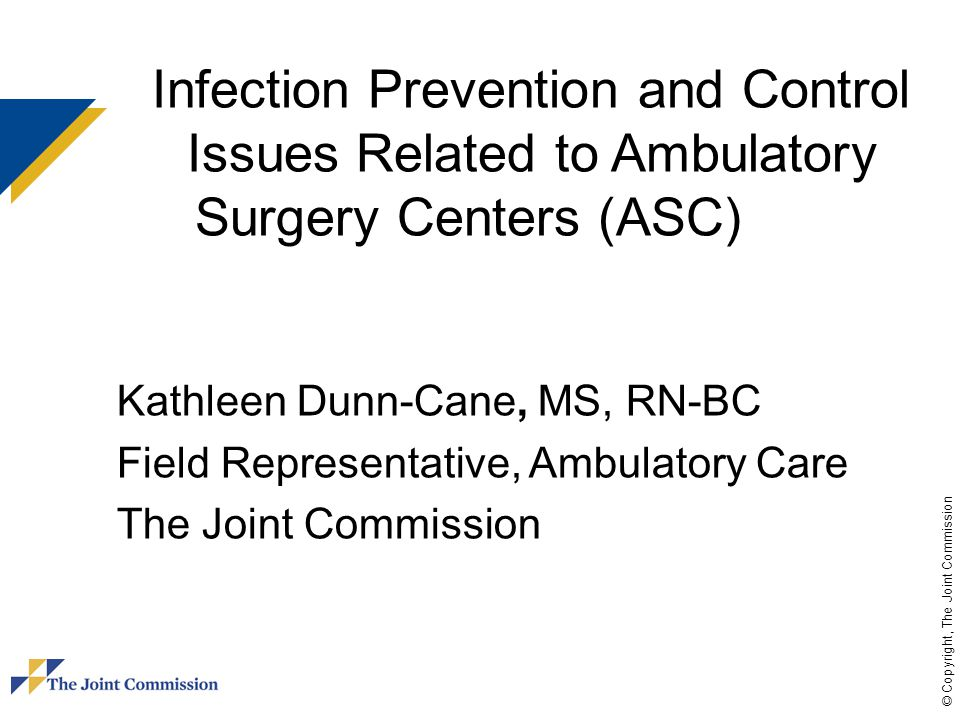 Infection Prevention and Control Issues Related to Ambulatory Surgery Centers (ASC)