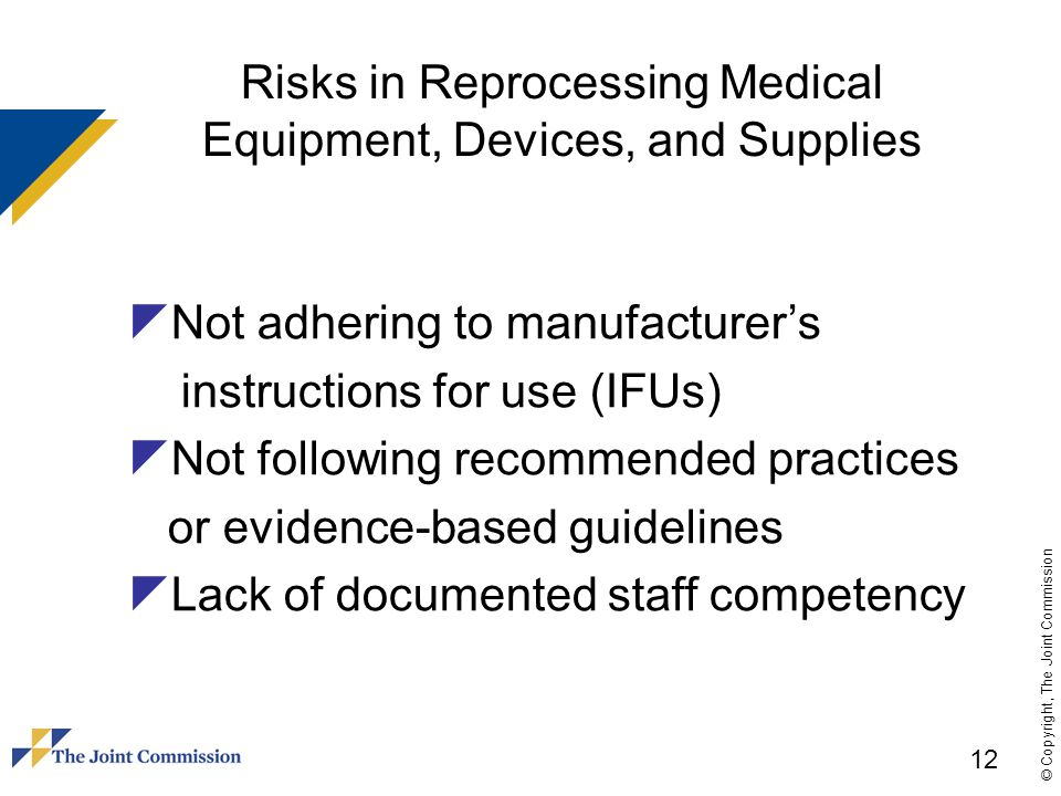 Risks in Reprocessing Medical Equipment, Devices, and Supplies