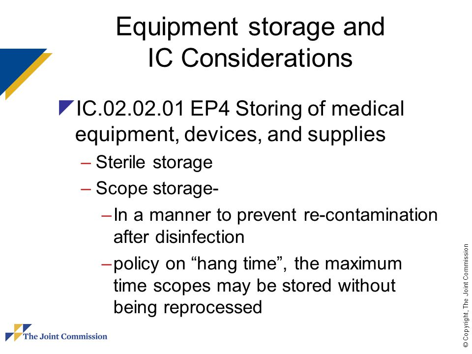 Equipment storage and IC Considerations