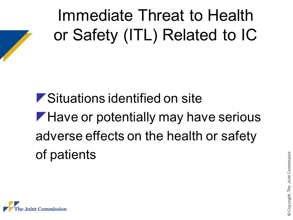 Immediate Threat to Health or Safety (ITL) Related to IC