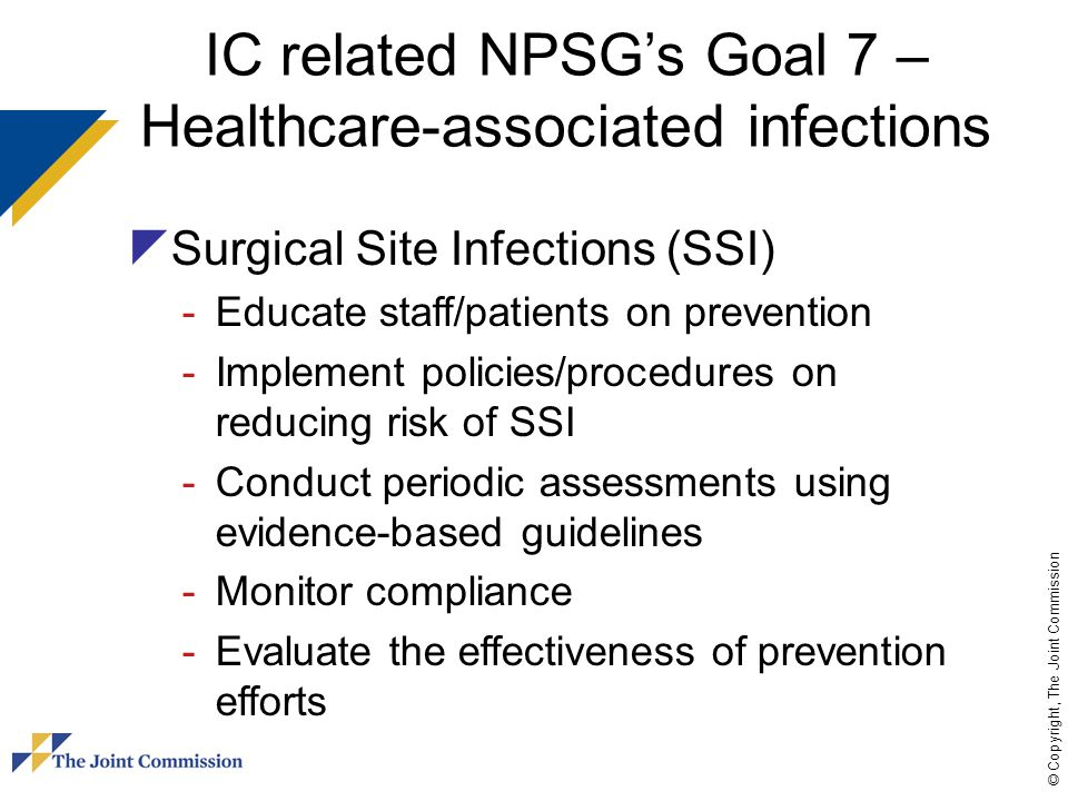 IC related NPSG's Goal 7 – Healthcare-associated infections