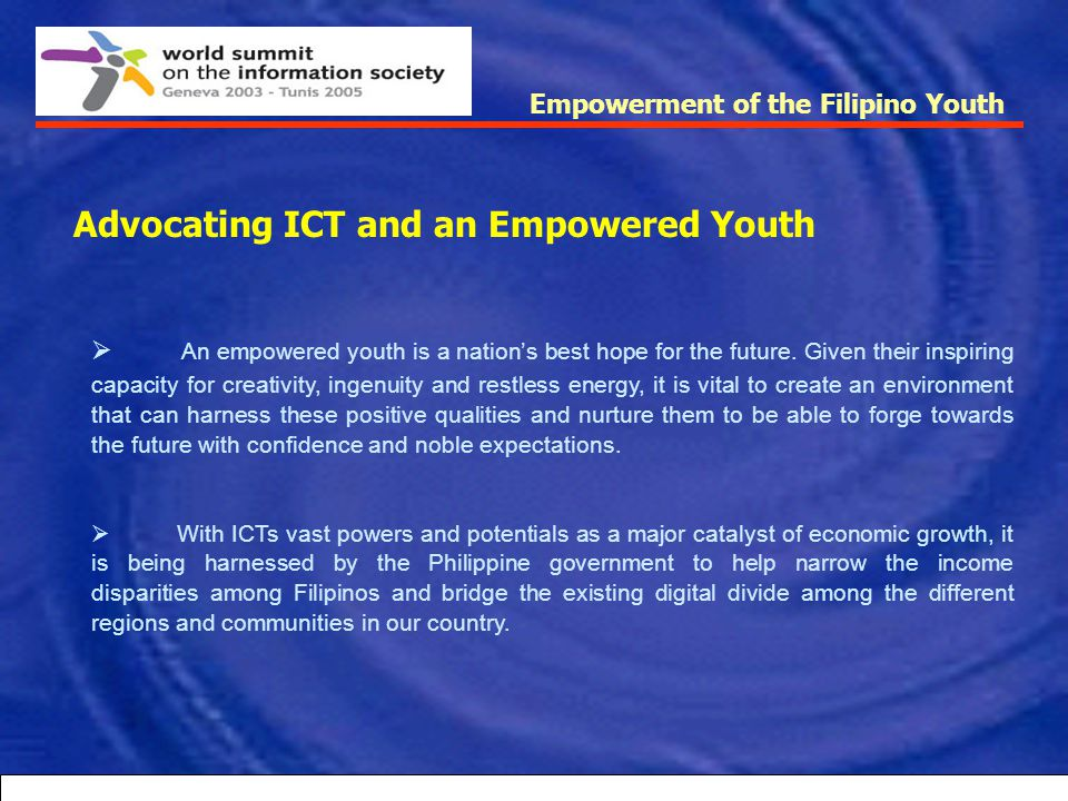 Advocating ICT and an Empowered Youth