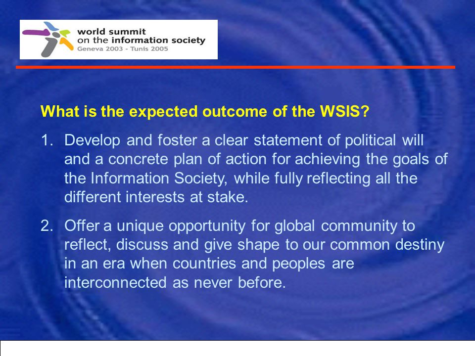 What is the expected outcome of the WSIS