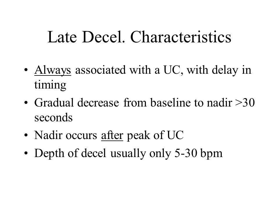 Late Decel. Characteristics