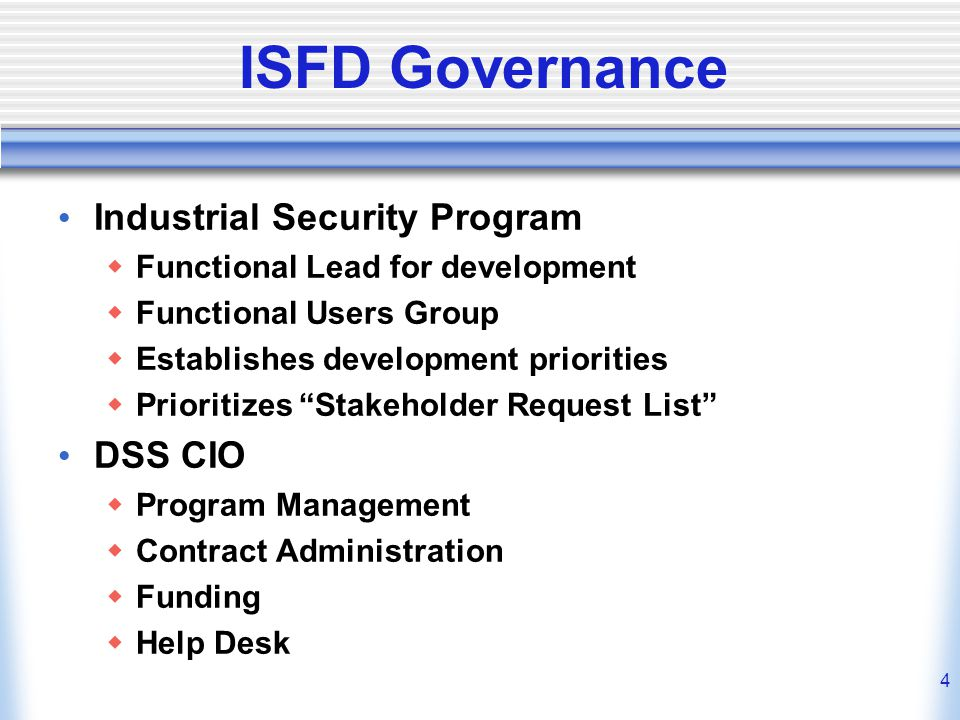 ISFD Governance Industrial Security Program DSS CIO