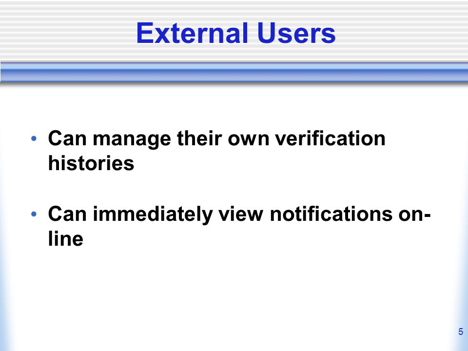 External Users Can manage their own verification histories