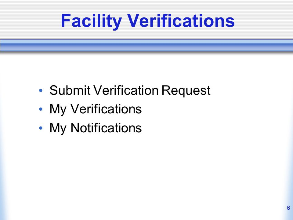Facility Verifications