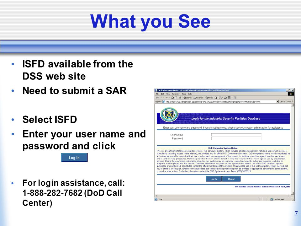 What you See ISFD available from the DSS web site Need to submit a SAR