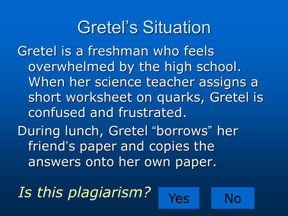 Gretel's Situation Is this plagiarism