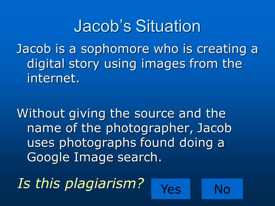 Jacob's Situation Is this plagiarism