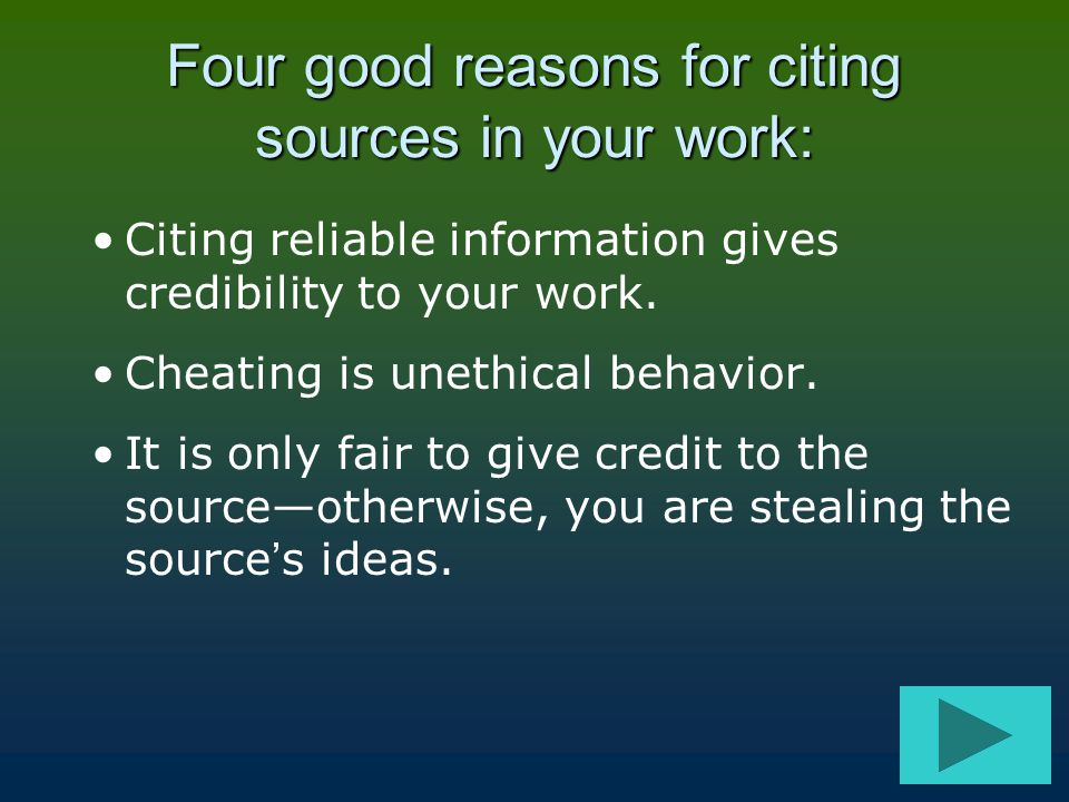 Four good reasons for citing sources in your work: