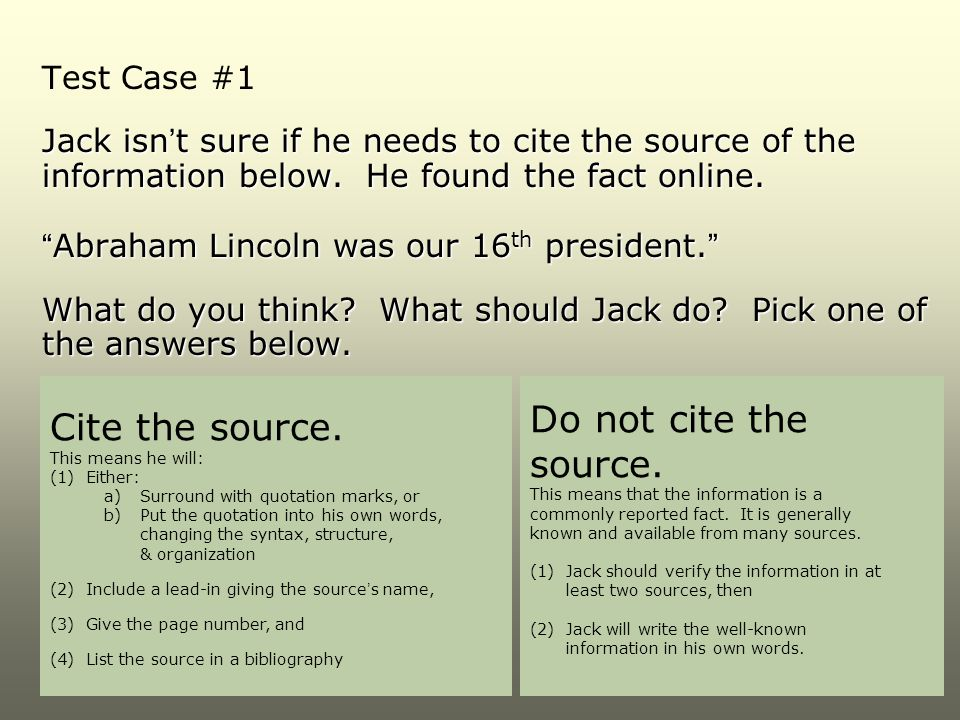 Do not cite the Cite the source. source. Test Case #1