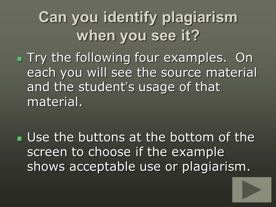 Can you identify plagiarism when you see it