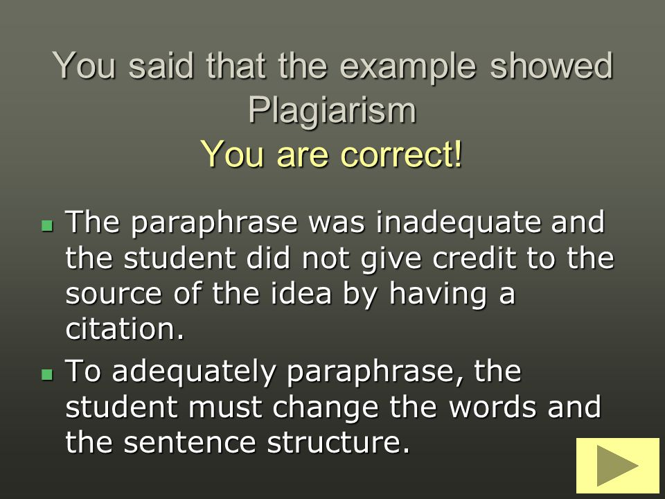 You said that the example showed Plagiarism You are correct!