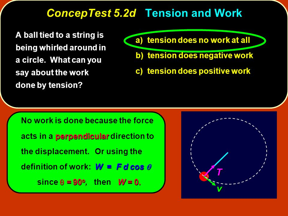 ConcepTest 5.2d Tension and Work