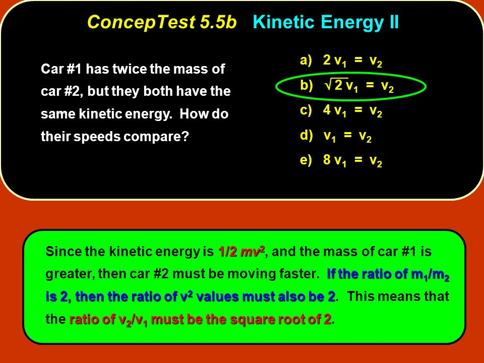 ConcepTest 5.5b Kinetic Energy II