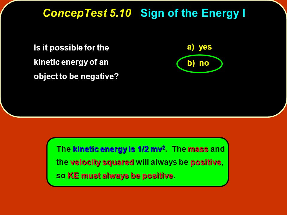 ConcepTest 5.10 Sign of the Energy I