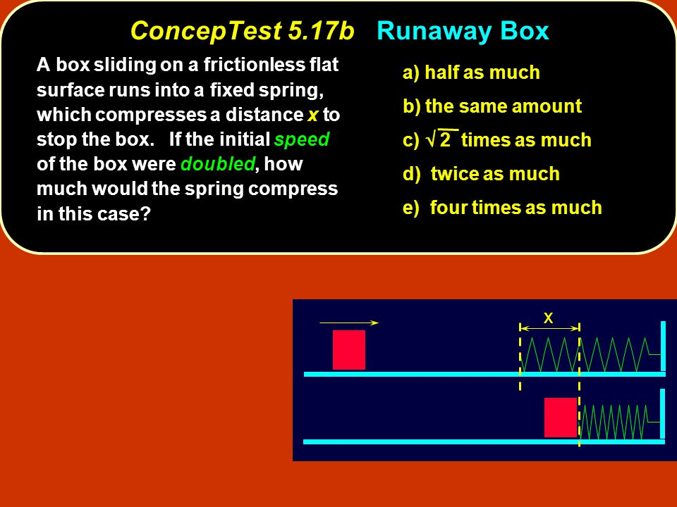 ConcepTest 5.17b Runaway Box