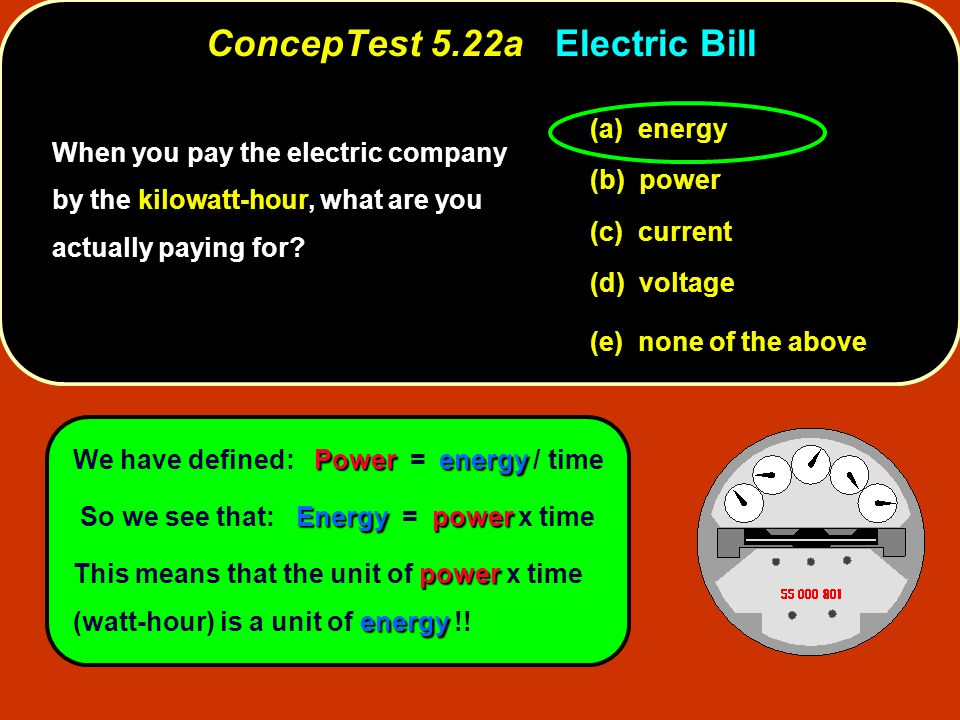 ConcepTest 5.22a Electric Bill