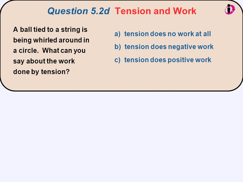 Question 5.2d Tension and Work