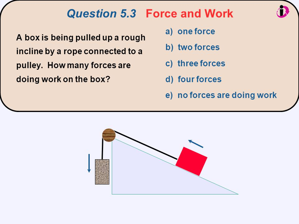 Question 5.3 Force and Work