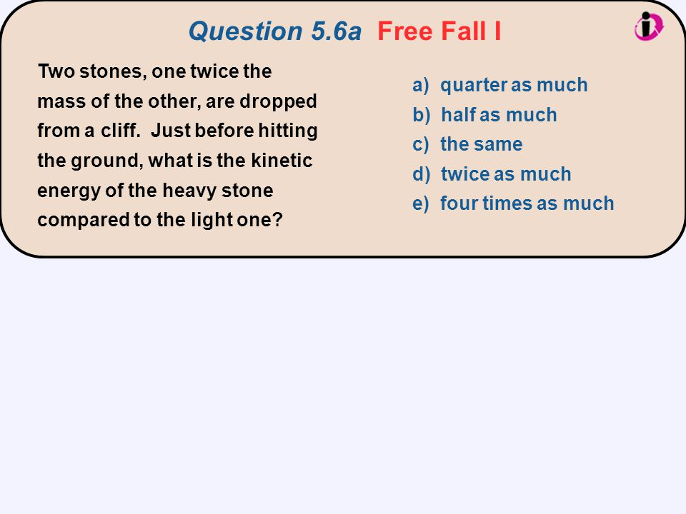 Question 5.6a Free Fall I