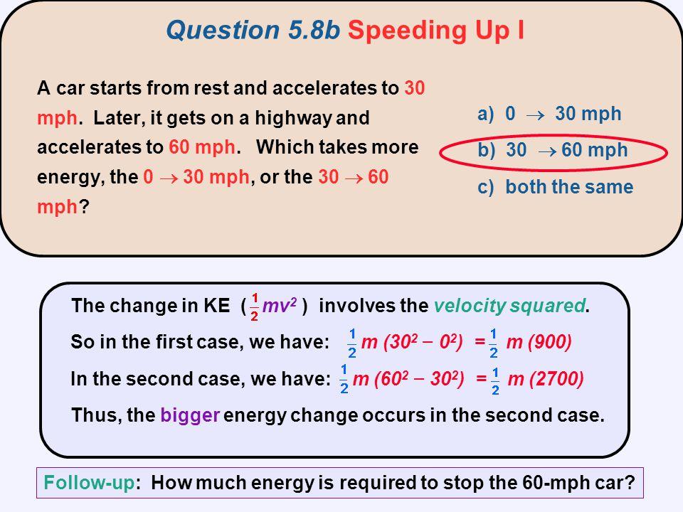 Question 5.8b Speeding Up I