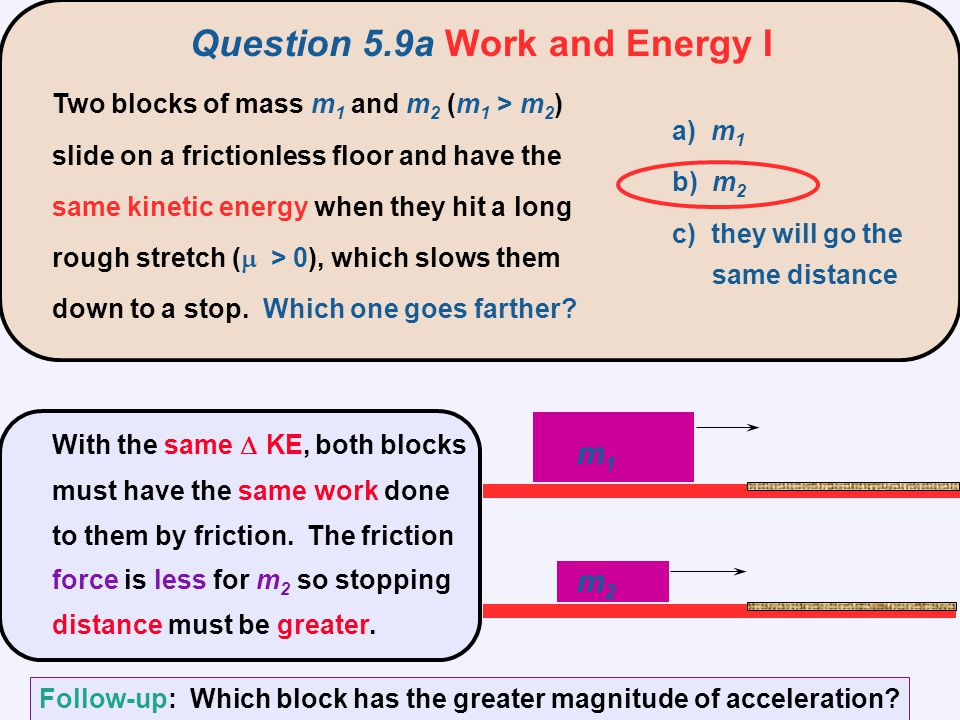 Question 5.9a Work and Energy I
