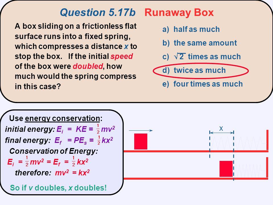 Question 5.17b Runaway Box
