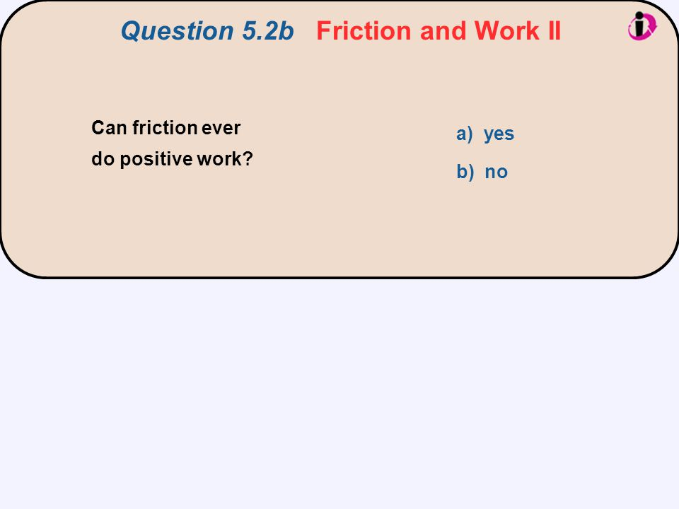 Question 5.2b Friction and Work II