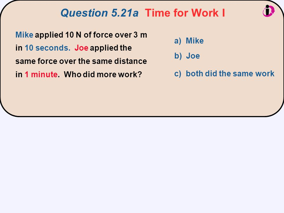 Question 5.21a Time for Work I