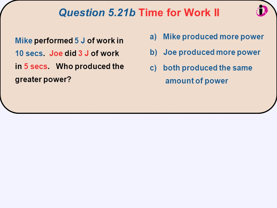 Question 5.21b Time for Work II