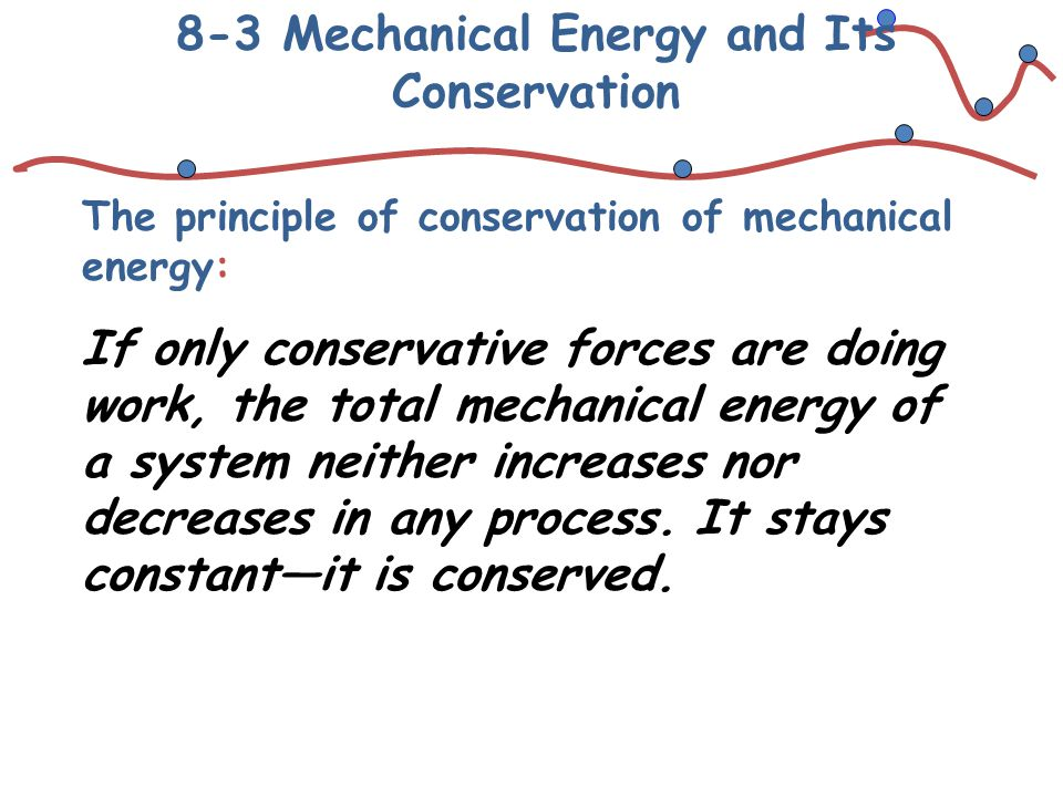 8-3 Mechanical Energy and Its Conservation