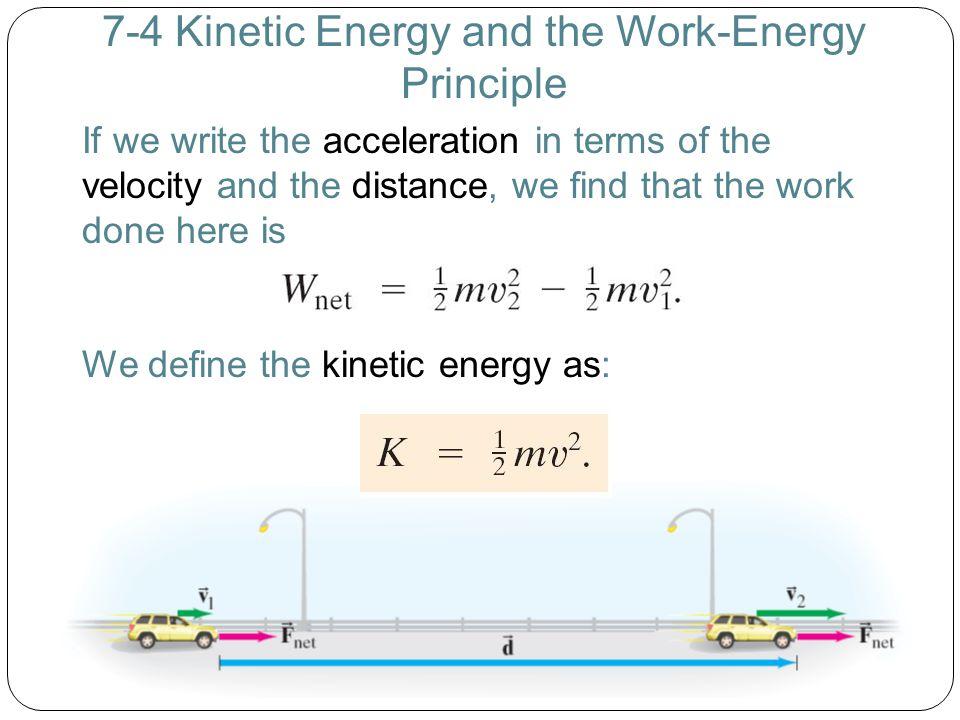 7-4 Kinetic Energy and the Work-Energy Principle