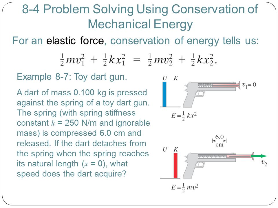 8-4 Problem Solving Using Conservation of Mechanical Energy