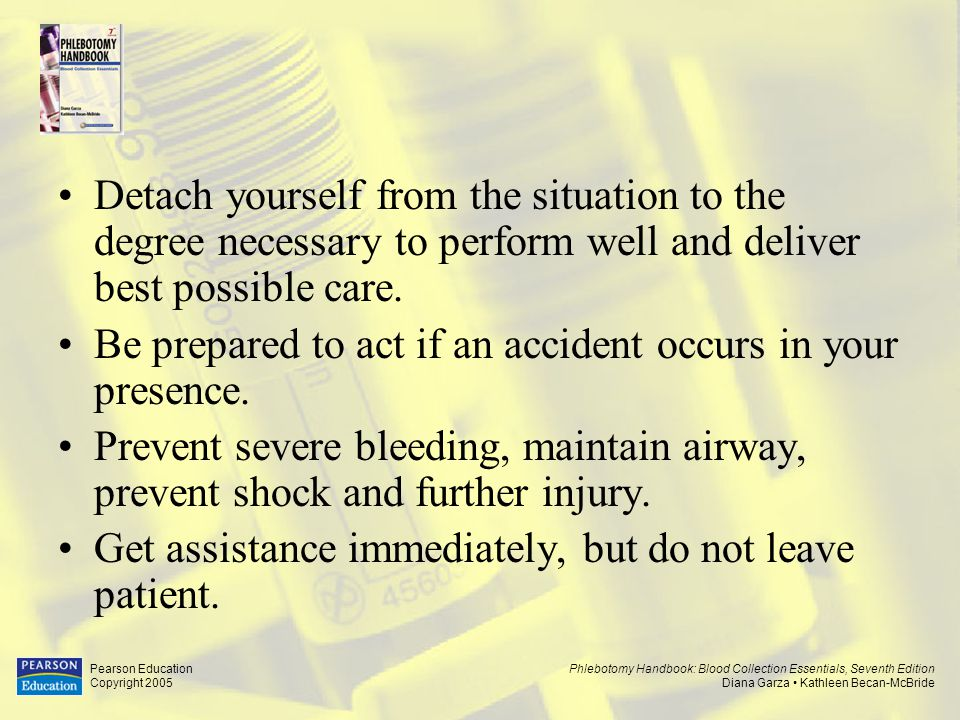 Be prepared to act if an accident occurs in your presence.