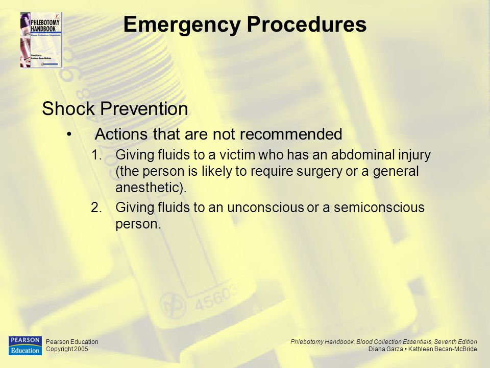 Emergency Procedures Shock Prevention Actions that are not recommended