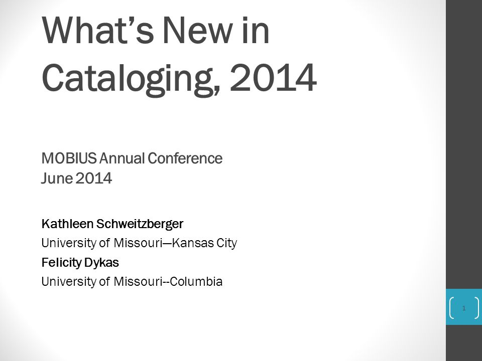 What's New in Cataloging, 2014 MOBIUS Annual Conference June 2014