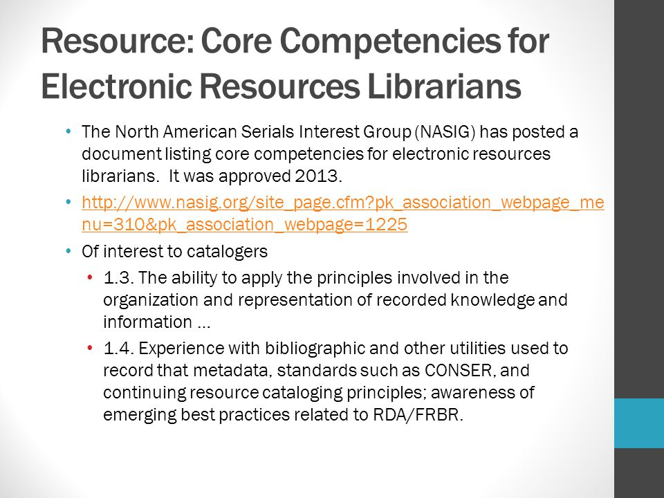 Resource: Core Competencies for Electronic Resources Librarians