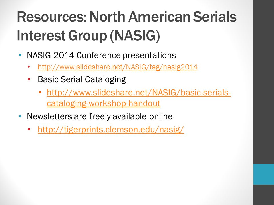 Resources: North American Serials Interest Group (NASIG)