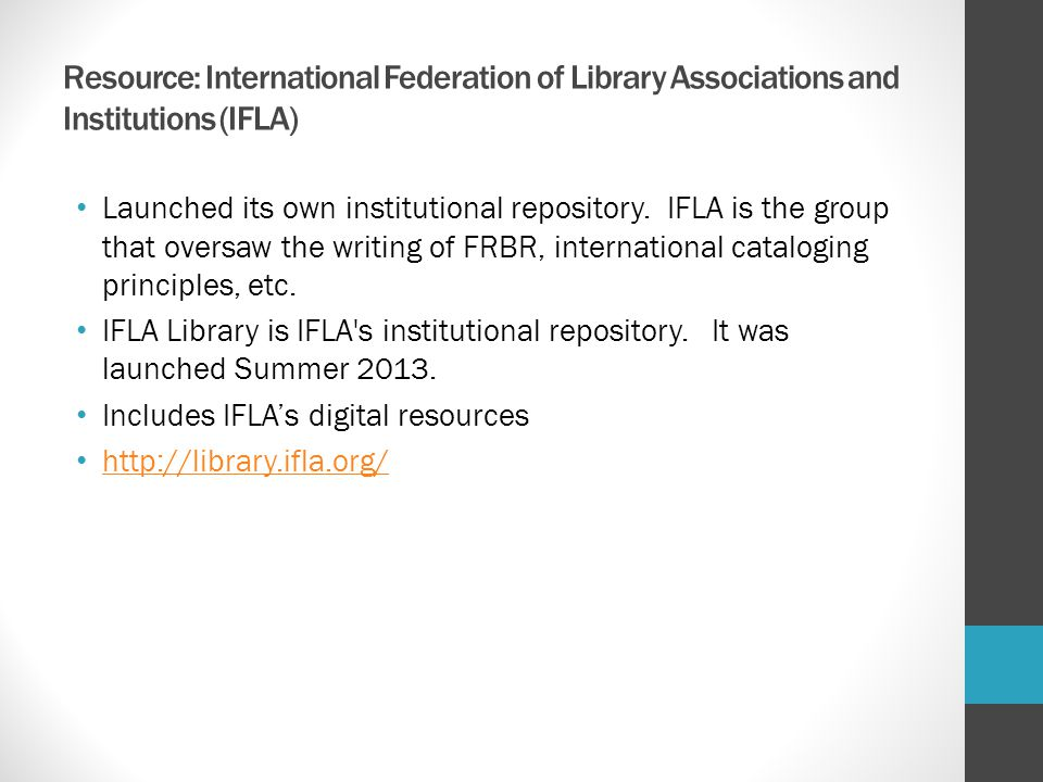 Resource: International Federation of Library Associations and Institutions (IFLA)