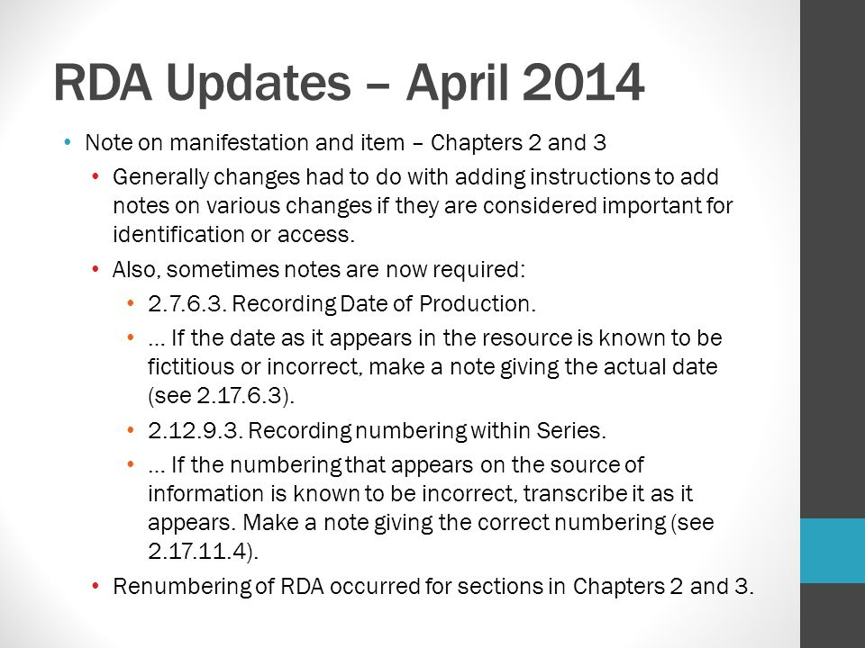 RDA Updates – April 2014 Note on manifestation and item – Chapters 2 and 3.