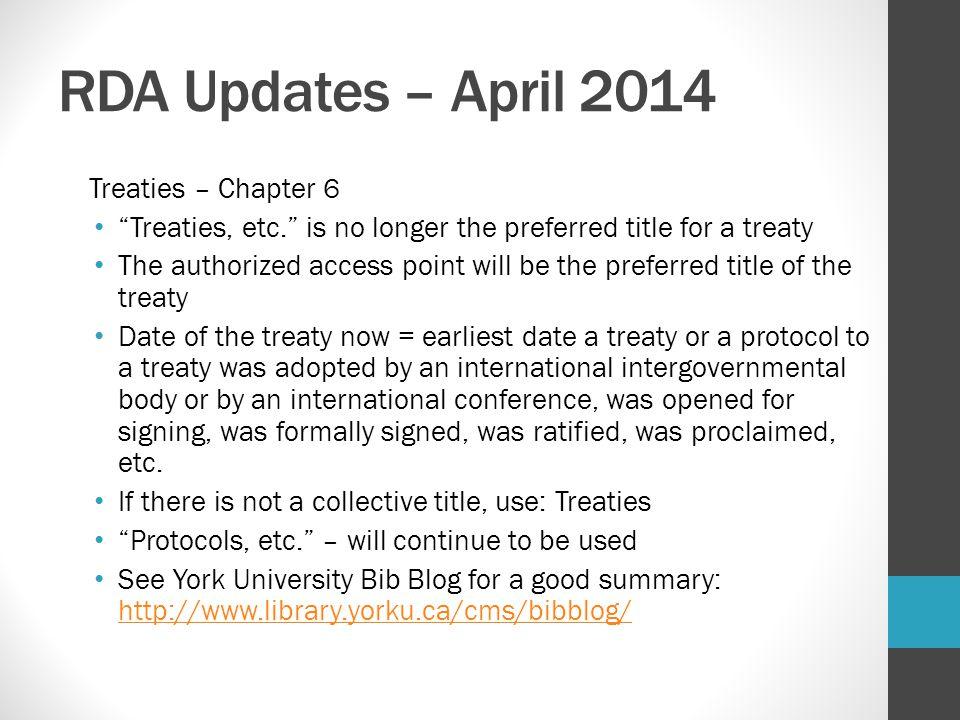 RDA Updates – April 2014 Treaties – Chapter 6