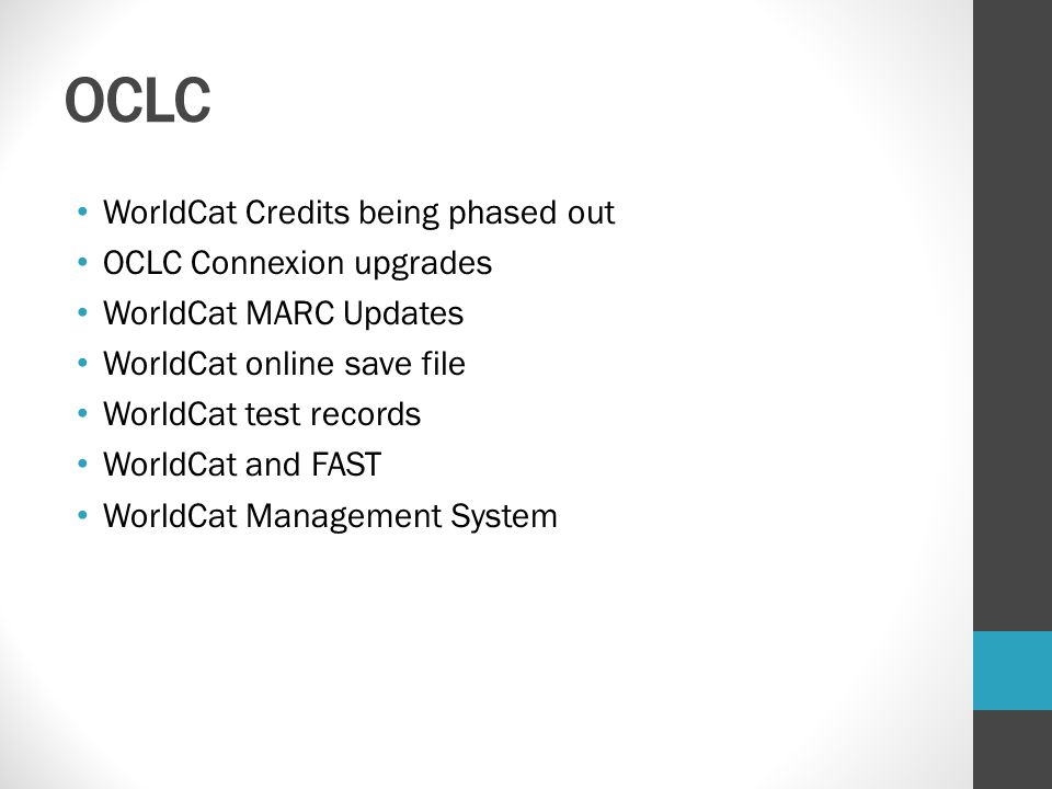 OCLC WorldCat Credits being phased out OCLC Connexion upgrades