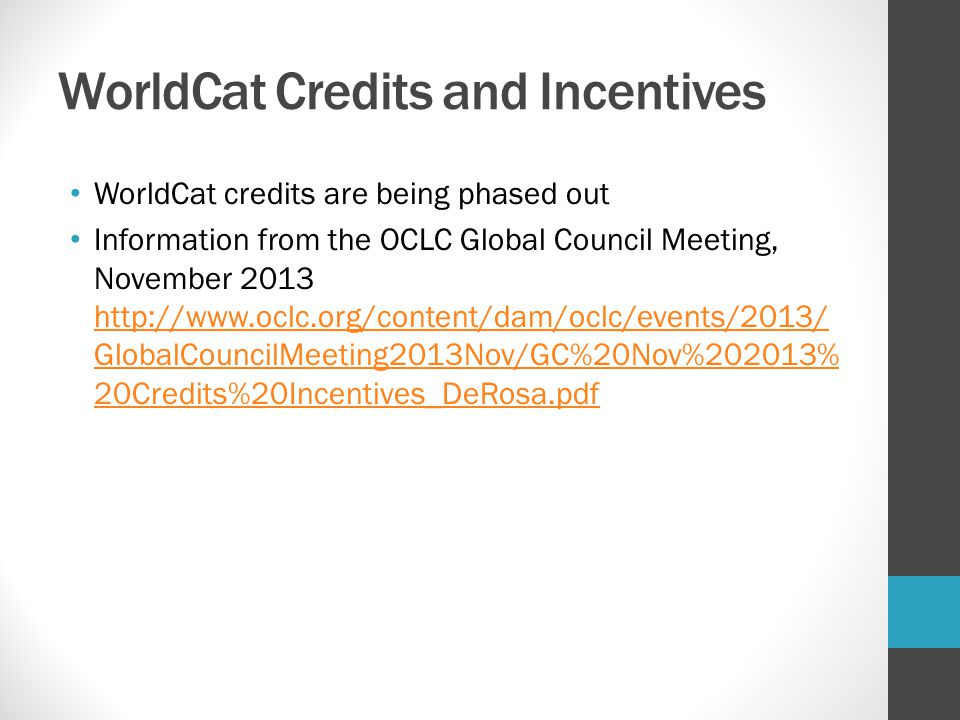 WorldCat Credits and Incentives