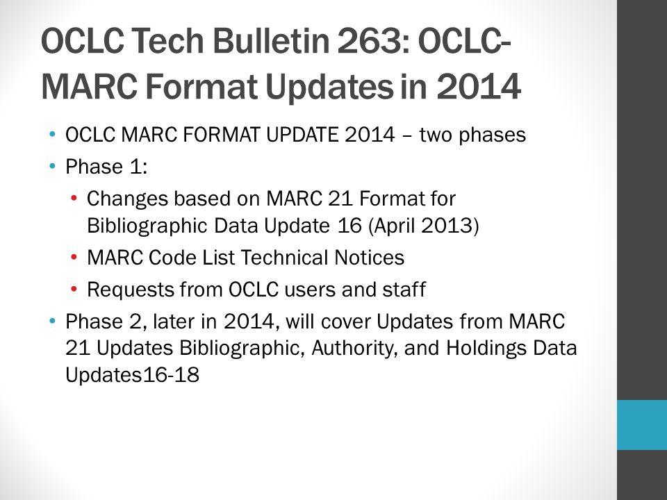 OCLC Tech Bulletin 263: OCLC-MARC Format Updates in 2014