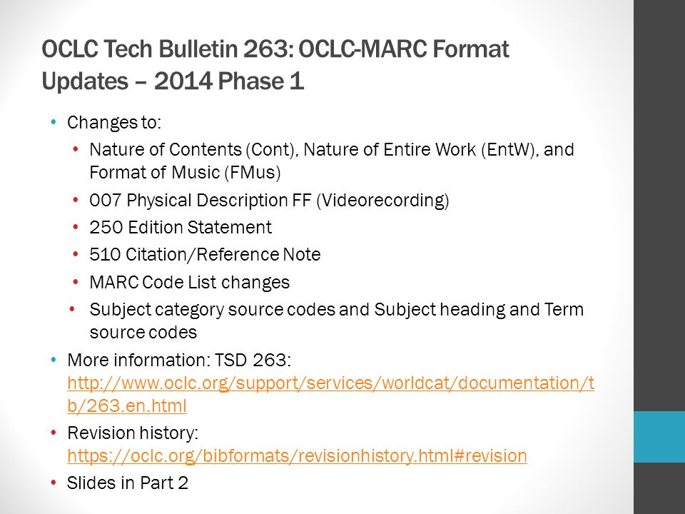 OCLC Tech Bulletin 263: OCLC-MARC Format Updates – 2014 Phase 1