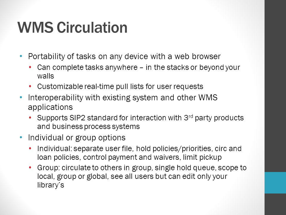 WMS Circulation Portability of tasks on any device with a web browser